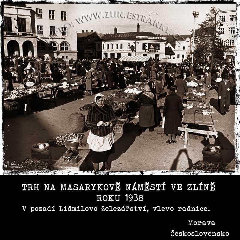 Trh - Masarykovo náměstí Zlín 1938