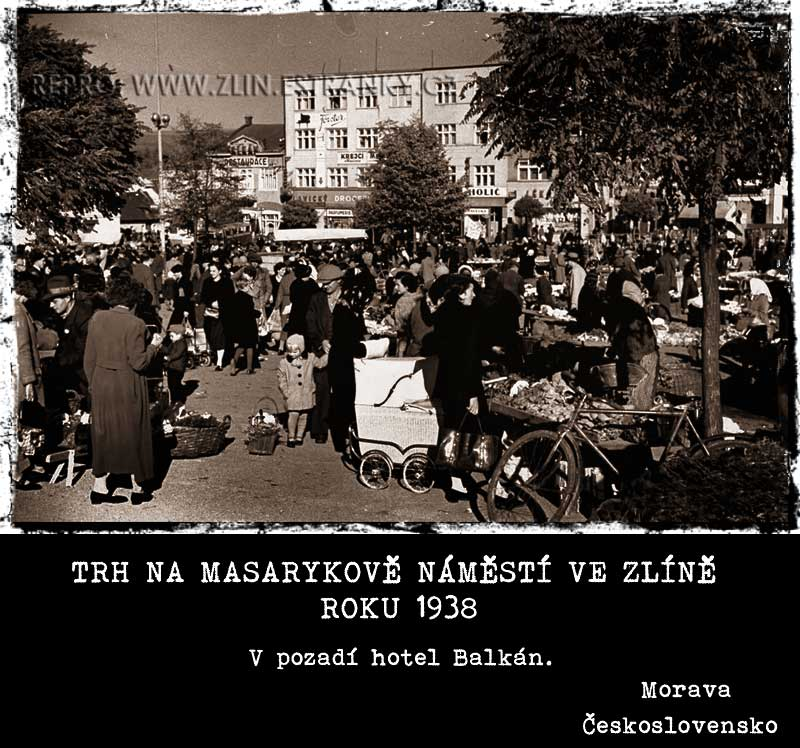Trh - Masarykovo náměstí Zlín  - 1938