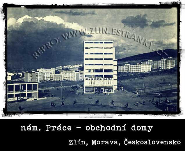 náměstí Práce - obchodní domy - Zlín