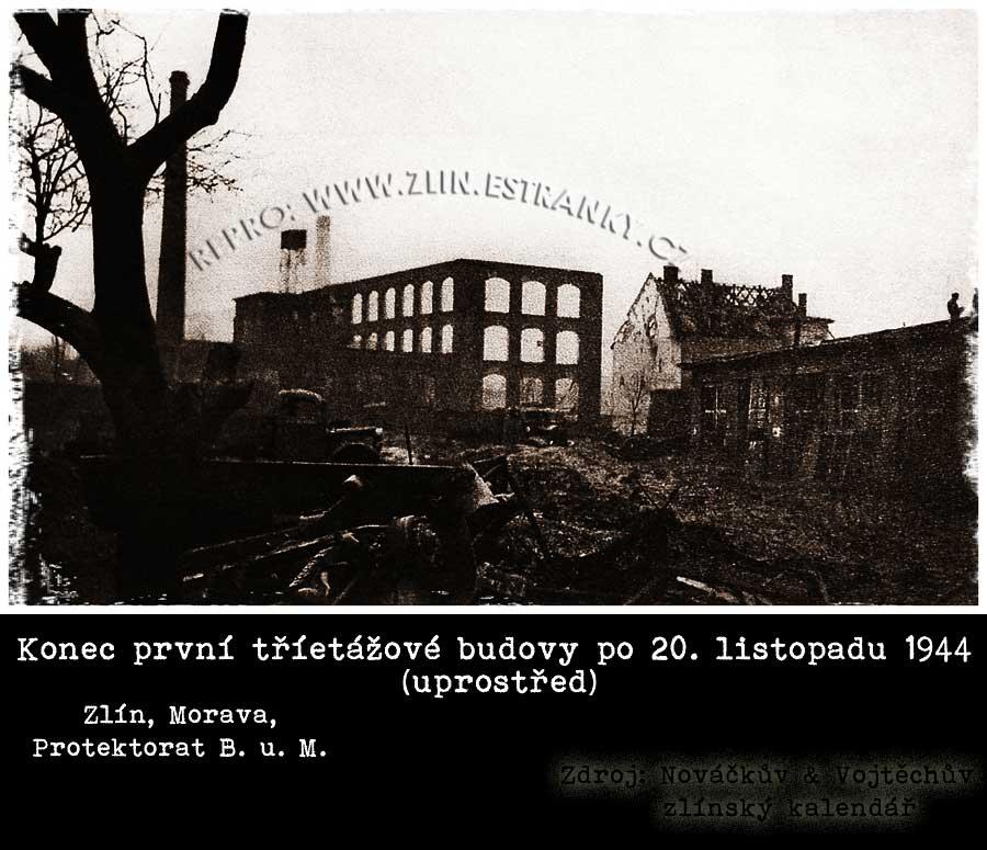 První baťovská tříetážovka - později budova 16 - po bombardování 20. listopadu 1944